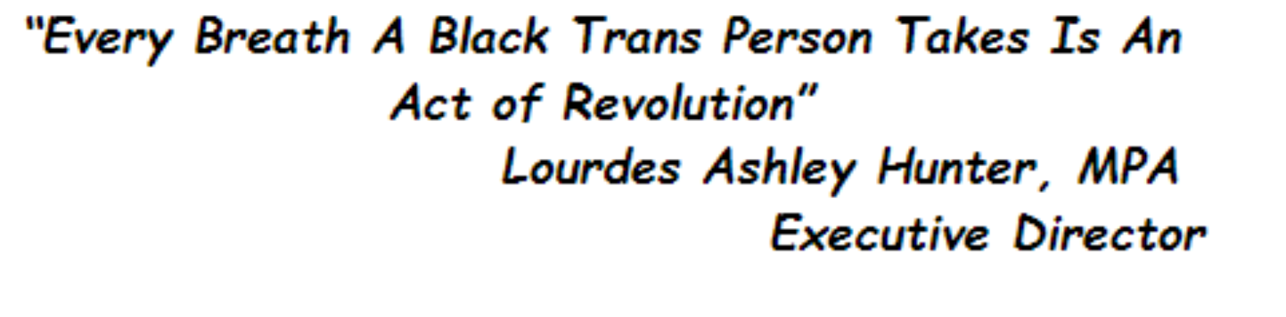 Uplifting the narratives, leadership, and lived experiences of trans people of color